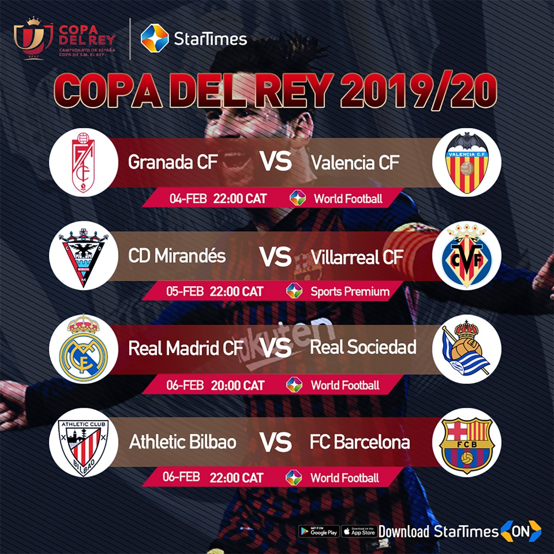 Featured: Watch Copa Del Rey with StarTimes, A New Look ...