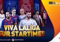 StarTimes Secures 4-season Media Rights for LaLiga Santander