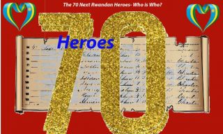 Heroes Day: 70 People Awaiting Cabinet Approval To be Added on Heroes List