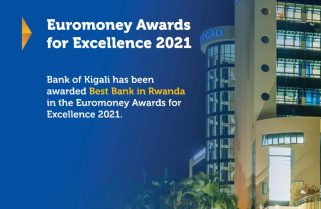 """Bank of Kigali Awarded """"Best Bank in Rwanda"""" in the Euromoney Awards for Excellence 2021"""