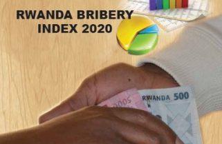 How Did Rwanda Fair In the 2020 Bribery Index?